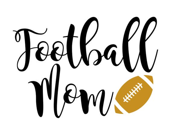 Dxf Football Mom Svg Football Svg Silhouette Files Png Cricut Files Football Cutting Files Svg Cutting Files