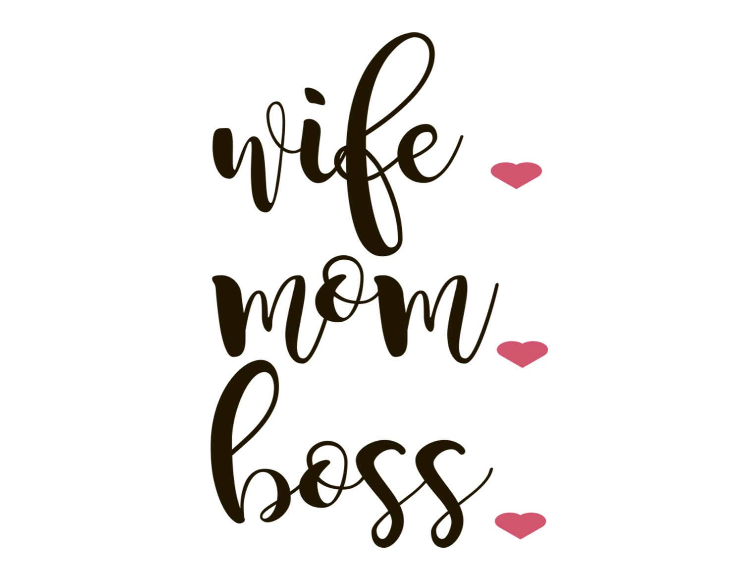 Wife Mom Boss Svg Mom Life Eps Dxf Png Momma Cutting File