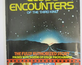 Close Encounters of the Third Kind - Official Collectors Edition - The Fully Authorized Story - Paperback - Dreyfuss - Spielberg