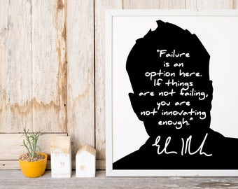 "Elon Musk ""Failure is an Option"" Art Print"