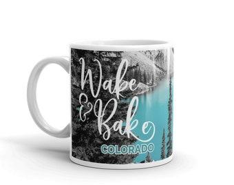 Wake and Bake Colorado Mountains Lake B&W Black and White Outdoors Cannabis Marijuana Colorado Coffee Tea Drink Kitchen Mug