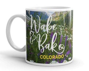 Wake and Bake Colorado Mountains Daisies Wildflowers Outdoors Cannabis Marijuana Colorado Coffee Tea Drink Kitchen Mug