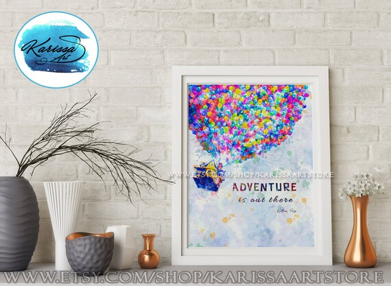 disney up adventure is out there disney quotes pixar art