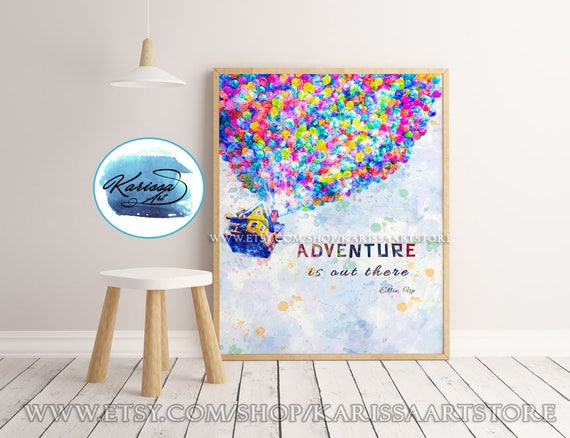 Disney up, Adventure is out there, Disney Quotes, Pixar Art, Wall Art,  Nursery Gift, Disney Pixar Up Art Print, House, Balloons, Home Decor