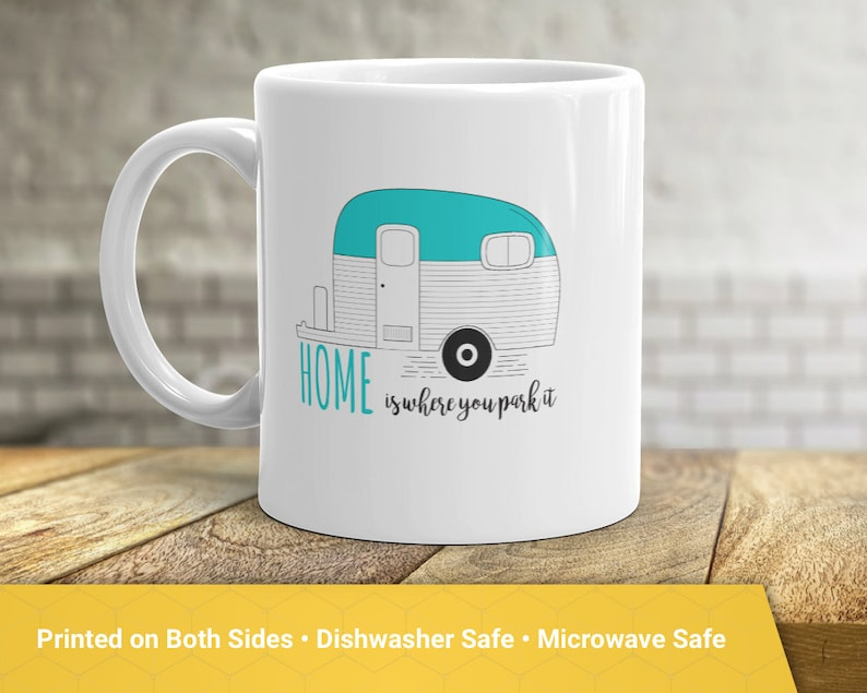 718966ad87a Home Is Where You Park It Mug Happy Camper Coffee Mug Gift | Etsy