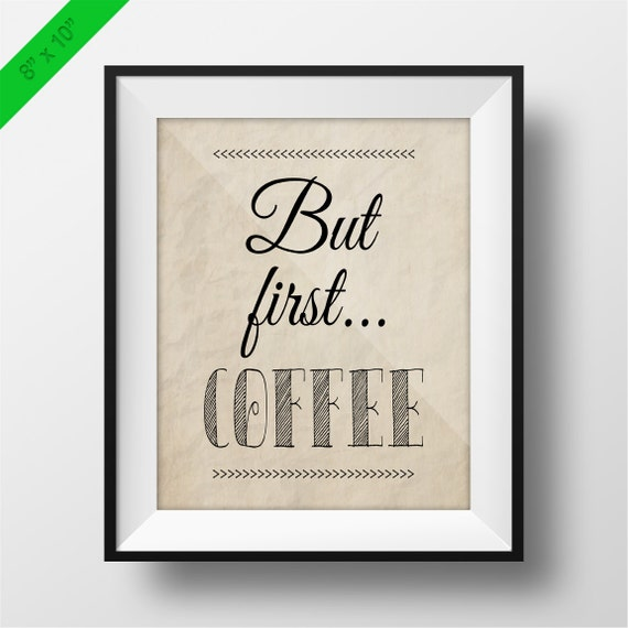 But First Coffee Printable Poster Coffee Quotes Coffee Etsy
