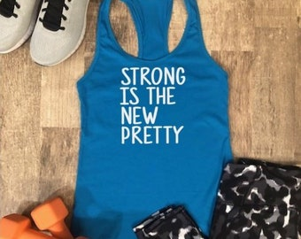 1f153ae474e115 Strong is the New Pretty Tank Top - Workout Tank Top -Strong is the New  Pretty shirt - Workout Shirt - Cute Workout Tank - Cute Gym Shirt