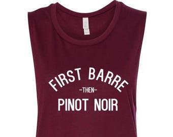 First Barre, Then Pinot Noir