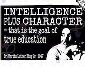 Inspirational Art svg | MLK Famous quote about intelligence & character in education | Original MLK Day cut file art for Cricut, Silhouette
