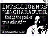 Black History Month SVG | MLK Famous quote about intelligence & character in education | MLK Day cut file art for Cricut, Silhouette