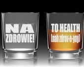 Etched Whiskey Glass | Toast To Health (Polish and English with Pronunciation)! Groomsmen Toast Glass, Polish Cheers - Great Gift!