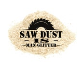 Sawdust is MAN GLITTER - newly cut HARDWOOD, fresh and clean sawdust man glitter for your crafts, fifth wedding anniversary gift, and more!