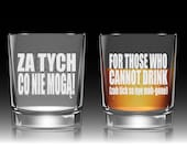 """Funny Toast Glass: """"For Those Who Cannot Drink"""" (Polish and English with Pronunciation)! Groomsmen Toast Glass, Personalized Whiskey Glass!"""