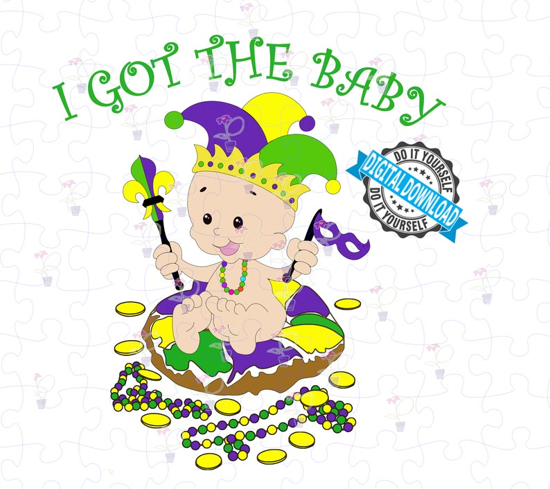 Mardi Gras King Cake Baby  I Got the Baby  King Cake Baby image 0