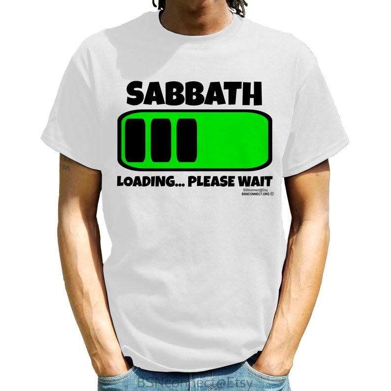 Shabbat Loading Sabbath Loading T Shirt Black Hebrew Israelite Hebrew Women  Hebrew Men Israelite Shirts Christian Tee Christian T Shirt Gift