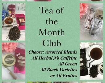 Tea of the Month Club Choose Assorted Blends, All Herbal No Caffeine Varieties, Green Tea Blends or All Black Varieties
