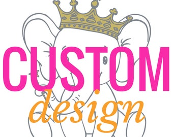 Custom DESIGN ***READ full Description***