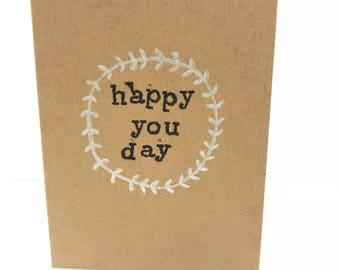 Handmade Birthday Card - Happy You Day
