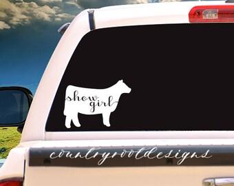 Show Girl, Show Heifer, StockShowLife, Show Heifer Decal, Vinyl Decal, Car Decal, Laptop Decal, FFA, 4-H, Tumbler Decal, Heifer Decal,