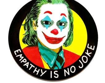 Joker Empathy Pinback Button