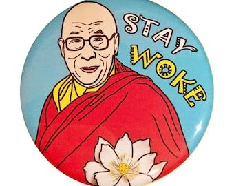 Stay Woke - Dalai Lama pin back button