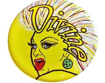 Divine Drag Queen Celebrity Icon Pin back Button