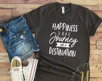 Happiness is A Journey Not A Destination Funny Camping Women Sweatshirt tee