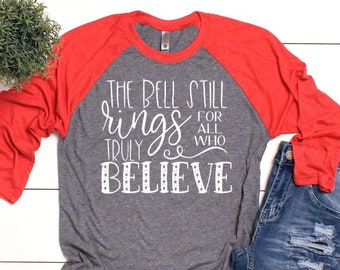 believe christmas 34 sleeve t shirt believe t shirt red christmas t shirts christmas raglans christmas truly believe raglan