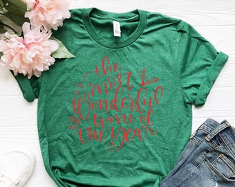 b91908ec049b Christmas T-shirt - Green Christmas T-Shirts - Cute Christmas T-Shirt -  Custom Green Shirts - Most Wonderful Time of the Year