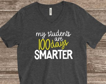 100th Day of School Teacher T-shirt - My Students are 100 Days Smarter - Teacher Shirt - Teacher Gift - Yellow and Grey - Unisex - Women's
