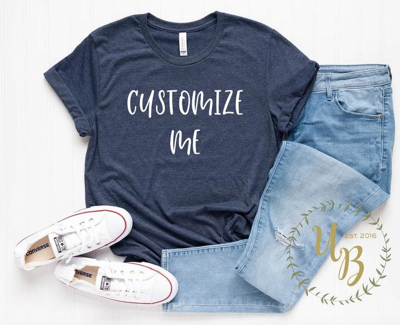 cb00ecc3 Custom T-shirt Custom Women's Shirt Custom Unisex | Etsy