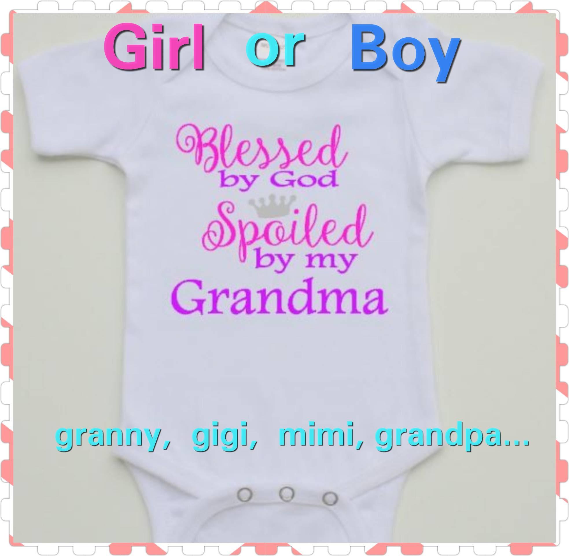 99145b40b Blessed By God, Spoiled By Grandma, Baby Girl or Baby Boy Onesie, Preemie,  Twins, Newborn, Funny, Cute, Onesie, Choice Of Colors