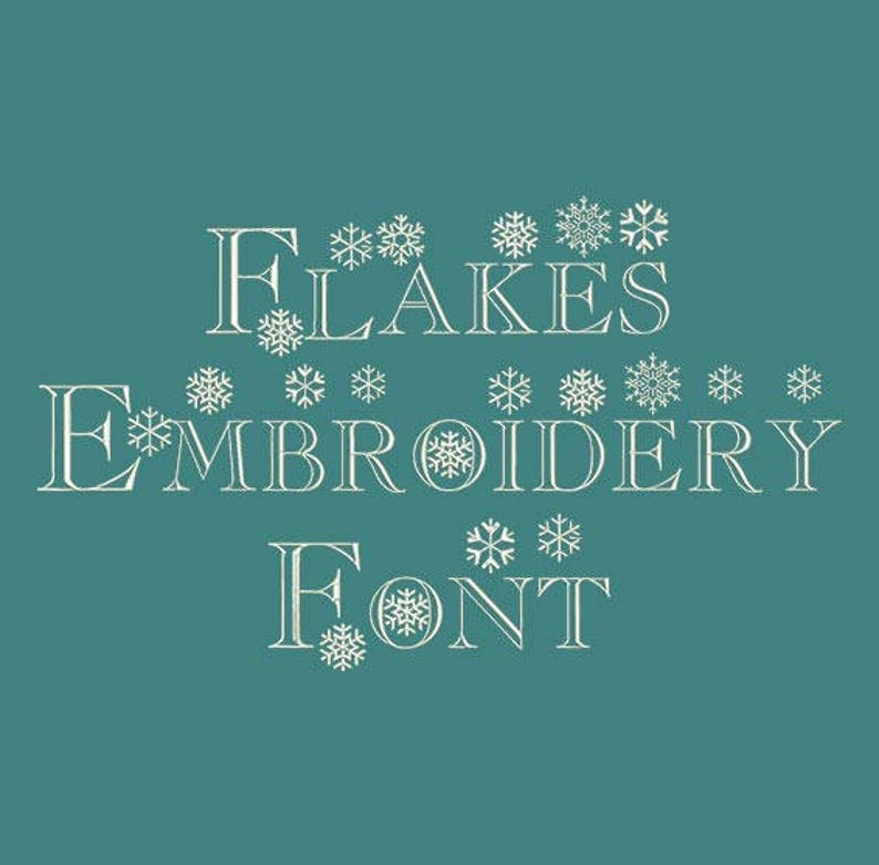 Machine Embroidery Font - Flakes Now Includes BX Format!