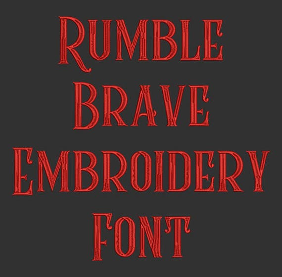 Machine Embroidery Font Rumble Brave Now Includes Bx Format Etsy