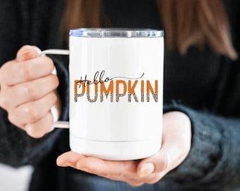 hello pumpkin mug - fall mug fall cup - insulated mug - travel mug - pumpkin spice mug - fall mug - pumpkin spice - mugs - fall - cups - cup