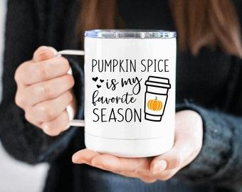 pumpkin spice is my favorite season mug - fall mug fall cup - insulated mug - travel mug - pumpkin spice mug - mugs - fall - cups - cup