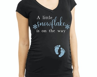 a little snowflake is on the way maternity black shirt - winter pregnancy shirts - winter maternity shirt - pregnancy christmas announcement