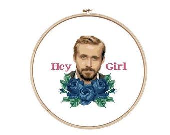 Hey Girl - Ryan Gosling - Cross Stitch Pattern - Instant Download