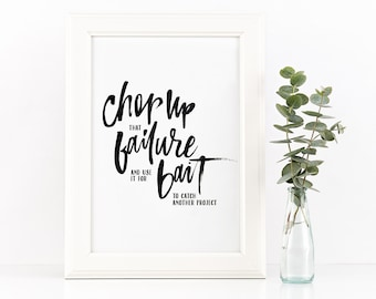 Chop Up Failure and use it as Bait to Catch Another Project Hand Lettered Download