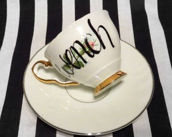 """FREE SHIPPING - Cheeky China, """"Wench"""" Tea Cup & Saucer"""