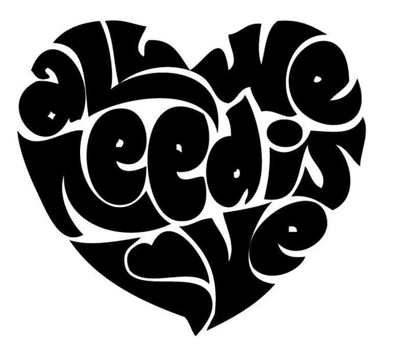 All You Need Is Love Heart Vinyl Decal
