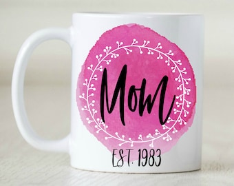 Mom Est. (YEAR), Mothers Day Gift, Gift for Mom, Birthday Gift for Mom, Gift for Her, Gift for Grandma, Gift for Godmother, Gift for Wife