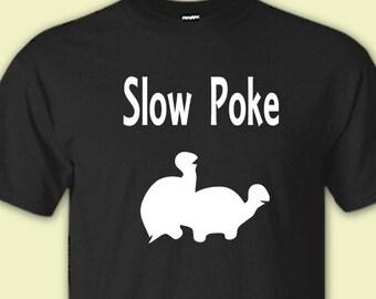 10bd02cc04a Slow Poke Shirt