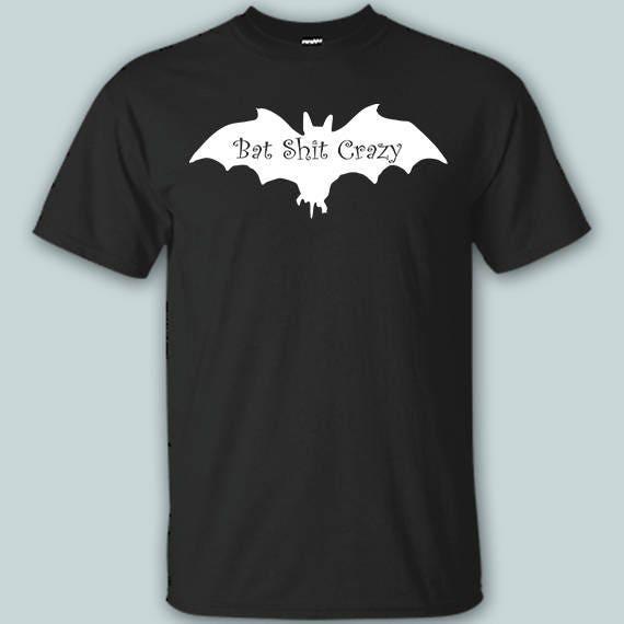 0855a75175 Bat Shit Crazy Shirt Funny Halloween Shirt Bat Shirt Soft | Etsy