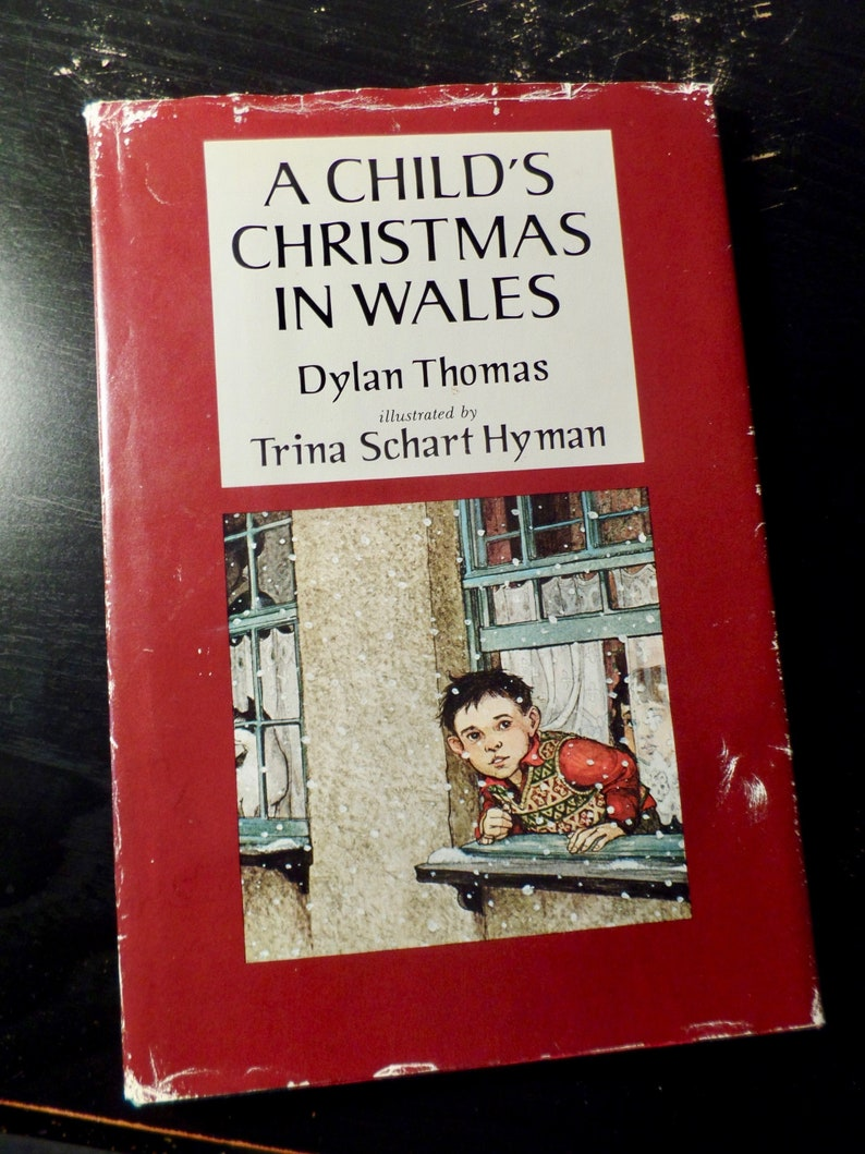 A Childs Christmas In Wales.A Child S Christmas In Wales By Dylan Thomas Illustrations By Trina Schart Hyman Vintage Hardcover Holiday Classic 1985