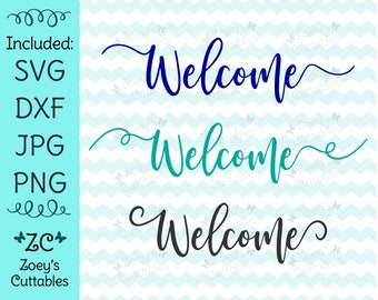 Welcome SVG - Welcome Sign - Welcome Words - Home Decor SVG - Housewarming Gift - Welcome Home Sign - SVG for Home Signs - Sign Ideas