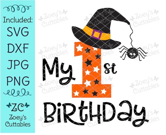 My 1st Birthday Svg First Birthday Svg Halloween Birthday Etsy
