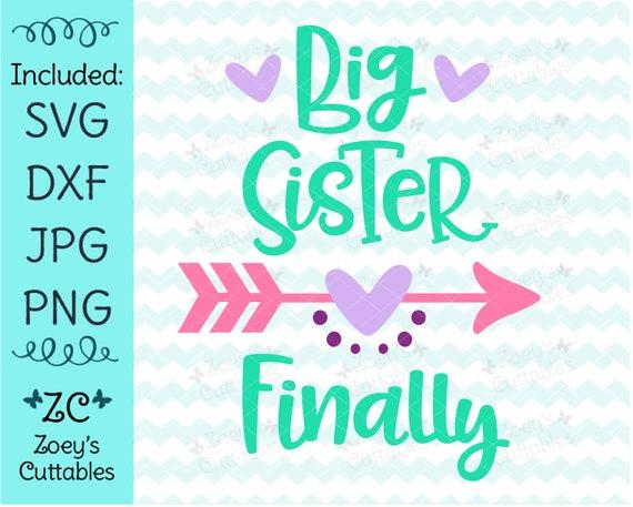 Big Sister Finally Big Sister Svg Promoted To Big Sister Etsy