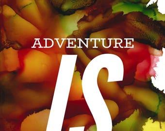 Adventure - Vibrant Abstract 8x10 Print