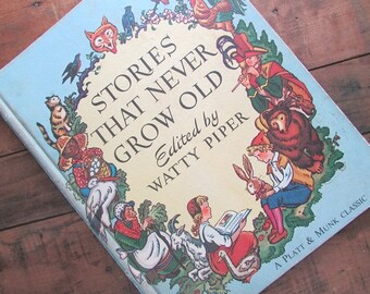 Stories That Never Grow Old edited by Watty Piper Children's Book